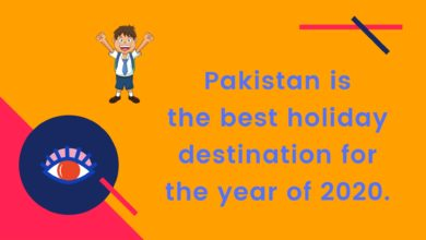 Photo of Pakistan is the best holiday destination for the year 2020