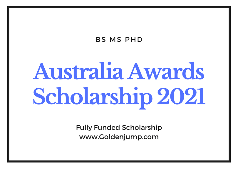 Australia Awards Fully Funded Scholarships 2021 – Take A ...