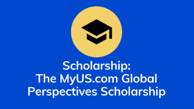 Photo of Scholarship: The MyUS.com Global Perspectives Scholarship