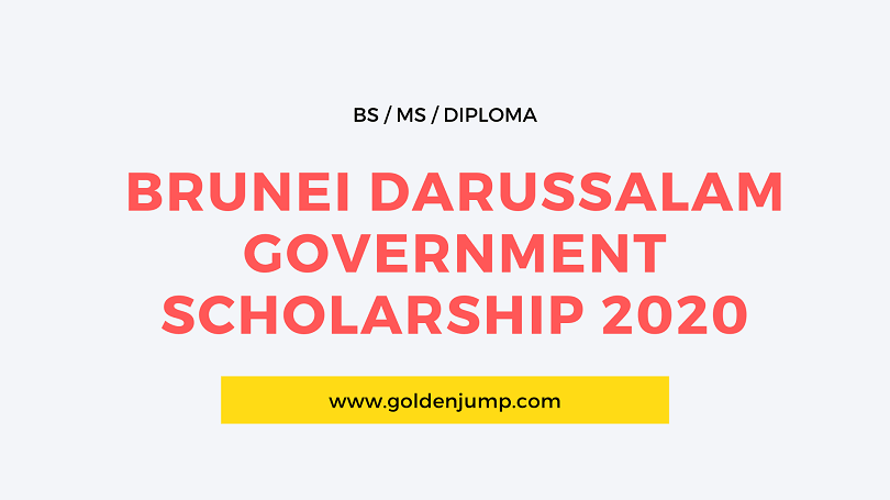 Brunei Darussalam Government Scholarship 2020-2021