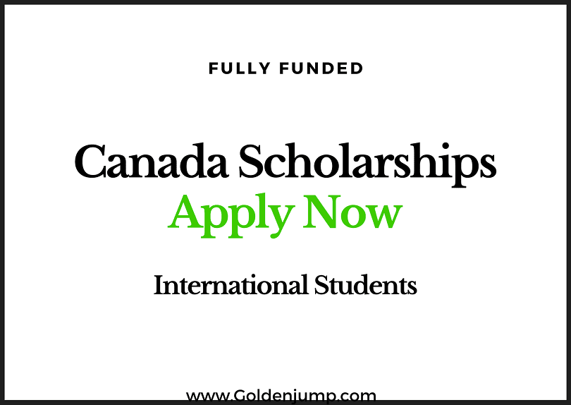 Fully Funded Canada Scholarships 20202021 for International Students