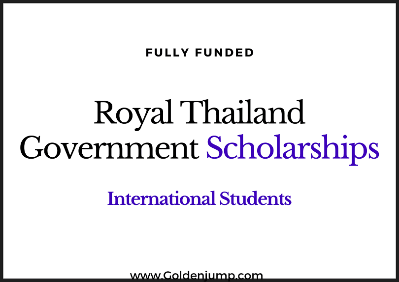 Fully Funded Royal Thailand Government Scholarships 2020