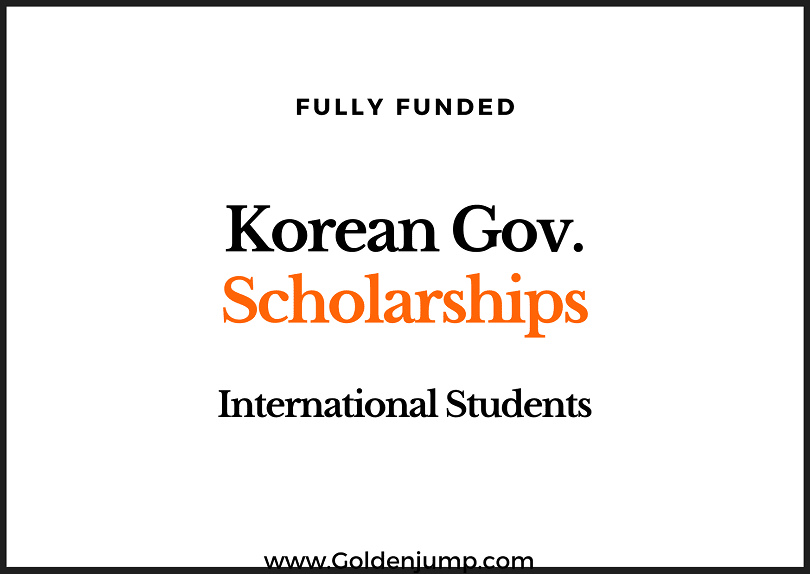Fully Funded Scholarship by Korean Government 2020
