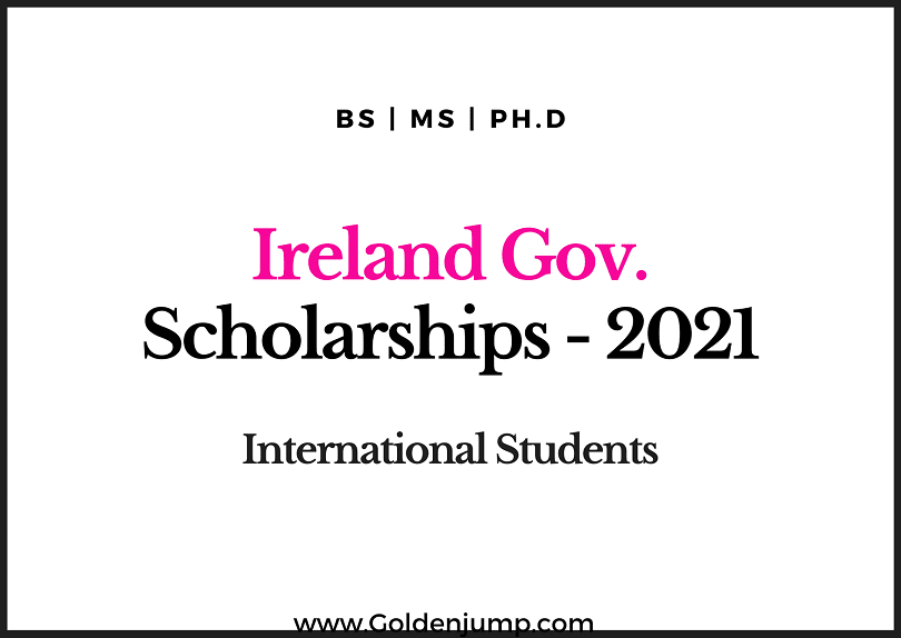 Funded Ireland Government Scholarship for International Students 2021