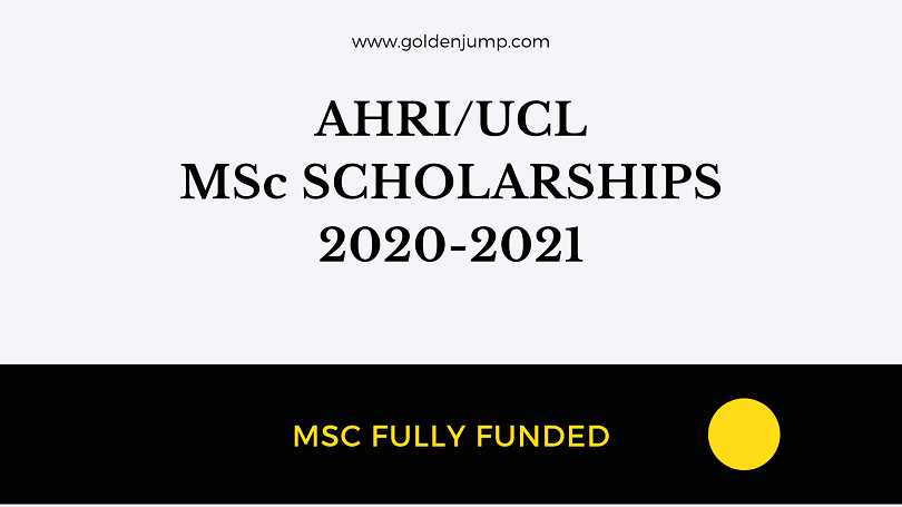 MSc Scholarship 2020-2021 AHRI/UCL Fully Funded