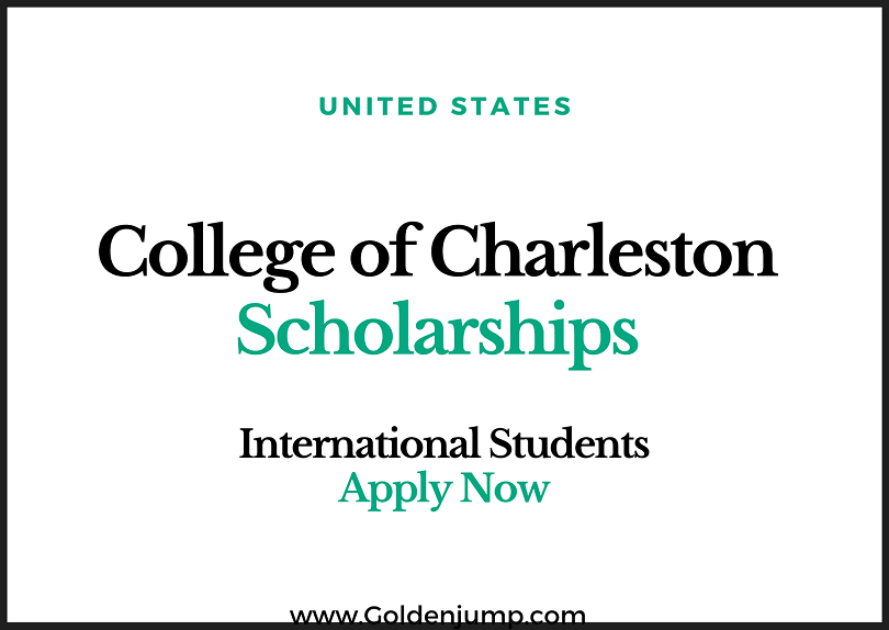 The College of Charleston Scholarships 2020-2021 in U.S.A