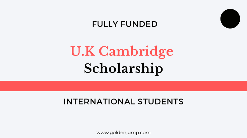 UK International Scholarship 2020 Cambridge University
