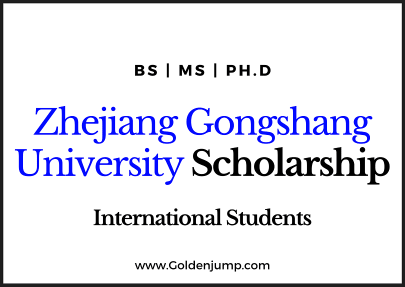 Chinese Scholarship Zhejiang Gongshang University for International Students