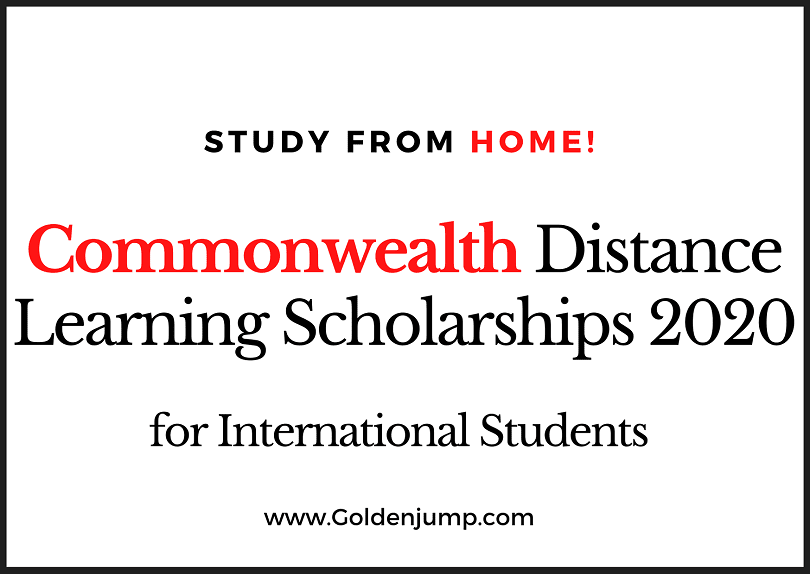 Commonwealth Distance Learning Scholarships 2020 - Study from Home Country!