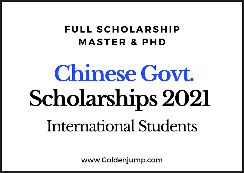 Fully Funded Chinese Government Scholarships 2021 for International Students