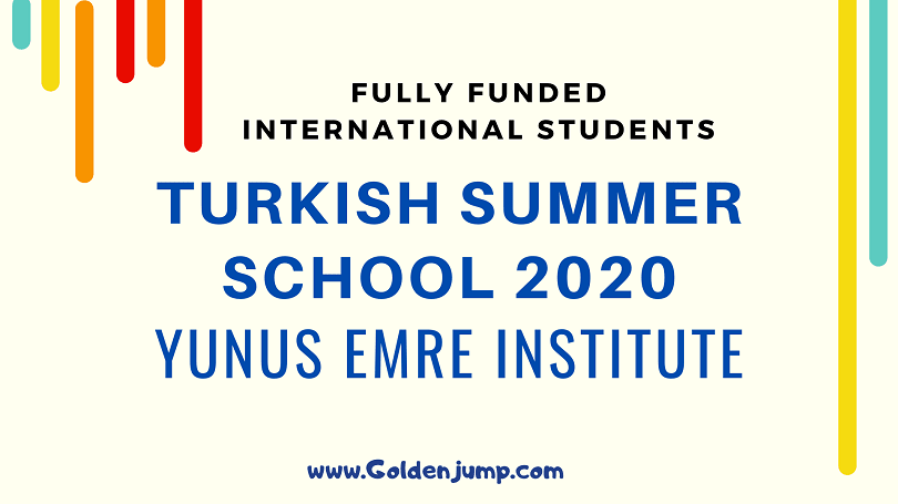 Fully Funded Summer School 2020 in Turkey for International Students
