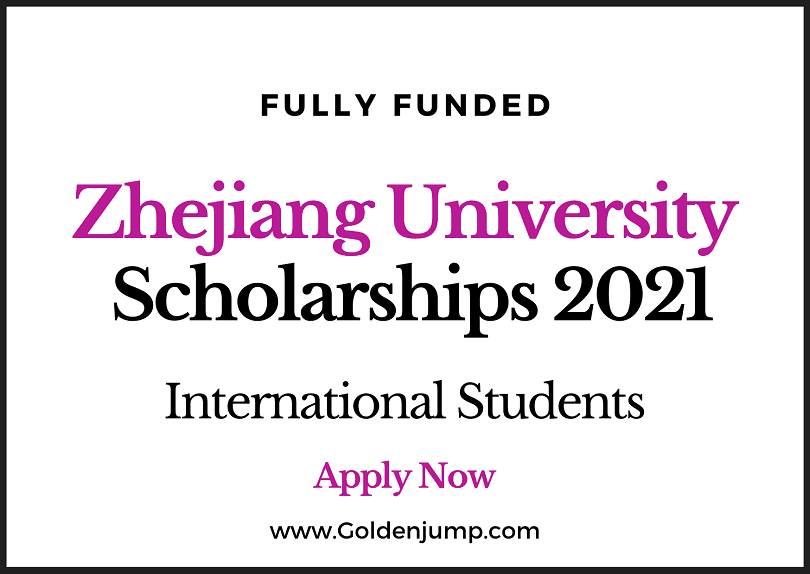 Zhejiang University 2020 Fully funded Scholarships for International Students