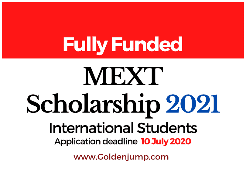 JAPANESE GOVERNMENT (MEXT) SCHOLARSHIP 2021 for International Students