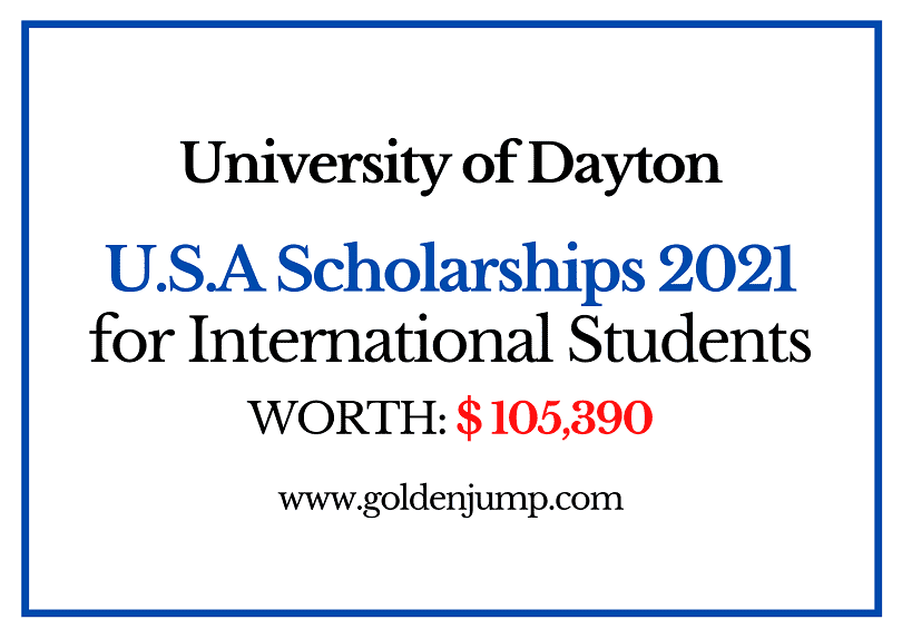University Of Dayton Calendar 2021 United States Undergraduate Scholarships 2021 at University of