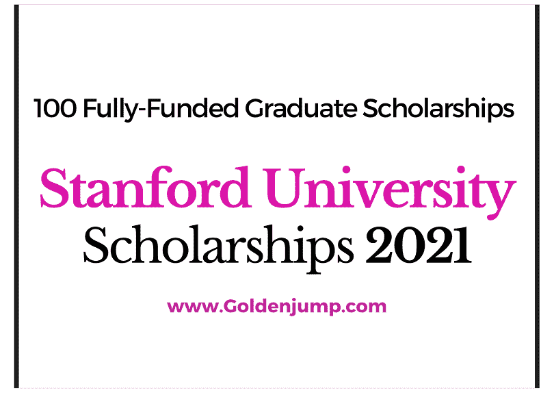 Fully-Funded Full Time Graduate Scholarships 2021 at Stanford University for International Students