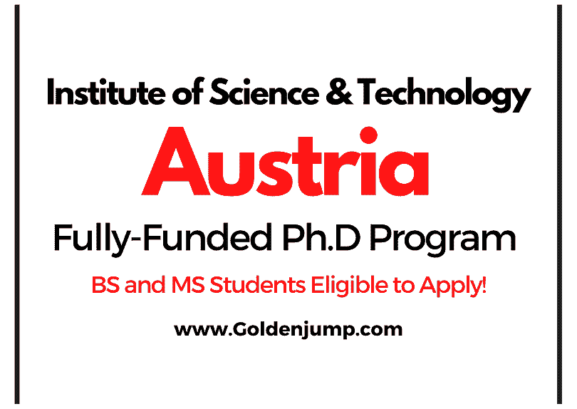 Fully-Funded Ph.D Scholarships 2021 at Institute of Science and Technology, Austria
