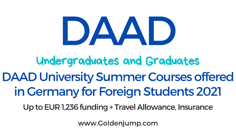 DAAD University Summer Courses Scholarships in Germany 2021-2022 | Undergraduate and Graduates