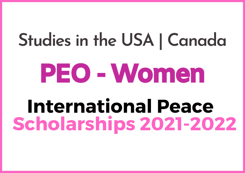 PEO International Peace Scholarships for Women 2021-2022 | United States and Canada
