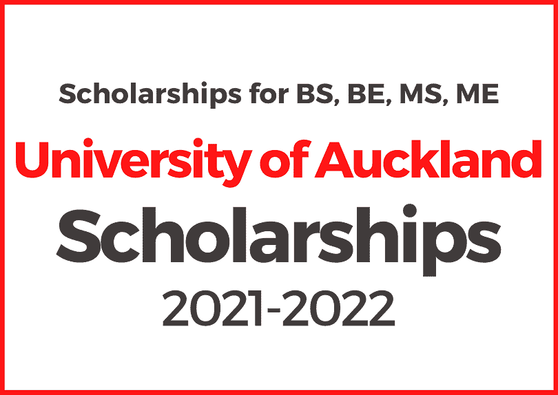 University of Auckland International Excellence undergraduate and postgraduate Scholarships 2021-2022, New Zealand